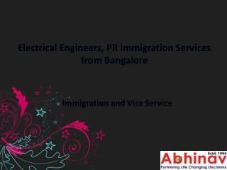 Electrical Engineers, PR Immigration Services from Bangalore