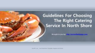 Guidelines For Choosing The Right Catering Service In North Shore