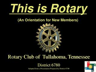 This is Rotary (An Orientation for New Members)