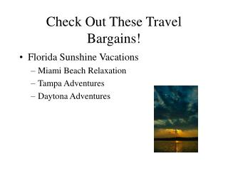 Check Out These Travel Bargains!