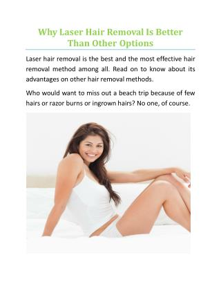 Why Laser Hair Removal Is Better Than Other Options