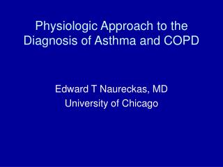 Physiologic Approach to the Diagnosis of Asthma and COPD