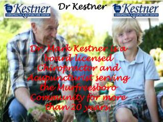 Kestner Chiropractic and Acupuncture Centre in Murfreesboro