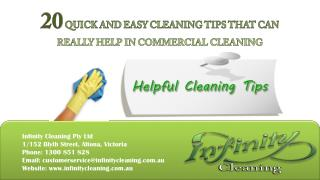 20 Quick and Easy Cleaning Tips that can really help in commercial cleaning