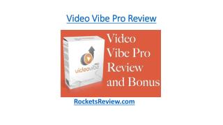 Video Vibe Pro Review