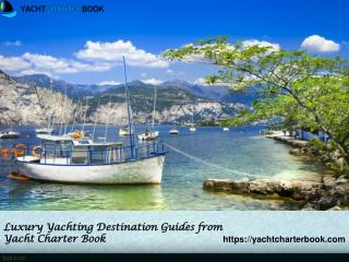 Luxury yachting destination guides from yacht charter book