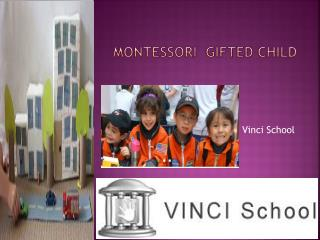 Montessori  gifted child
