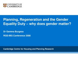 Planning, Regeneration and the Gender Equality Duty   why does gender matter
