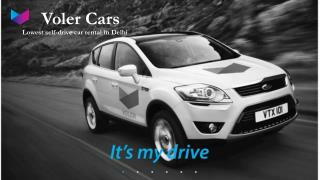 Self drive car rental in delhi at Voler Cars