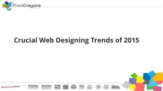 Crucial Web Designing Trends of 2015