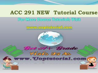 ACC 291 UOP TUTORIAL / Uoptutorial