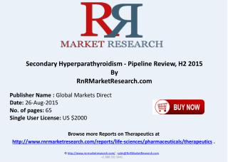 Secondary Hyperparathyroidism Pipeline Review H2 2015