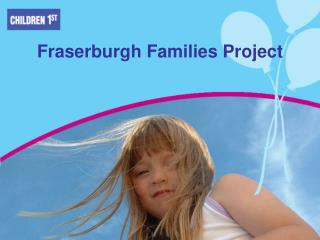 Fraserburgh Families Project