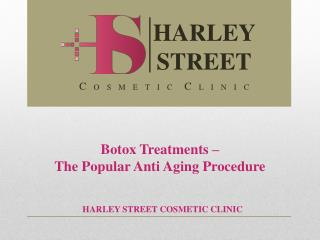 Botox Treatments – The Popular Anti Aging Procedure