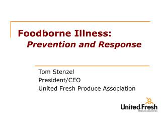 Foodborne Illness: Prevention and Response