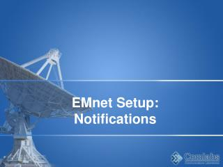 EMnet Setup: Notifications