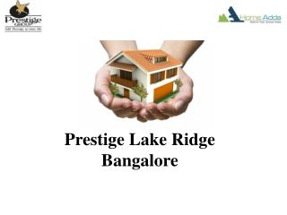 Approaching Prestige Project In Bangalore
