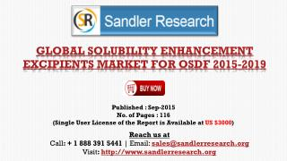 World Solubility Enhancement Excipients Market for OSDF to Grow at 15.1% CAGR to 2019 Says a New Research Report