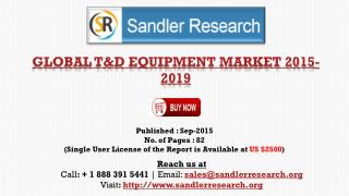Global T&D Equipment Market Growth to 2019 Forecasts and Analysis Report
