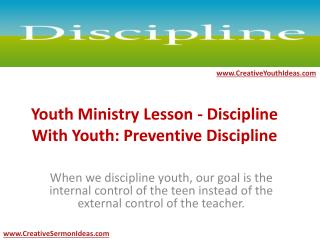 Youth Ministry Lesson - Discipline With Youth: Preventive Discipline