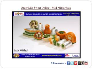 Order Mix Sweet Online- MM Mithaiwala