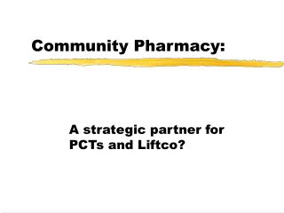 Community Pharmacy: