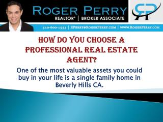 How Do You Choose A Professional Real Estate Agent?