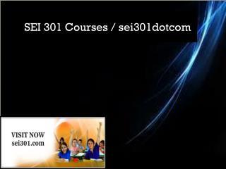 SEI 301 Courses / sei301dotcom