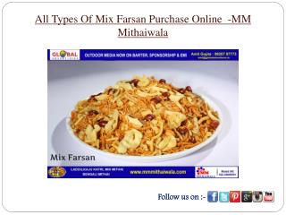 All Types Of Mix Farsan Purchase Online  -MM Mithaiwala