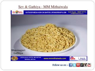 Sev & Gathiya - MM Mithaiwala