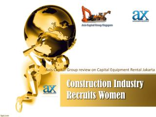 Construction Industry Recruits Women