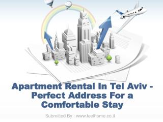 Apartment Rental In Tel Aviv - Perfect Address For a Comfortable Stay
