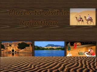 Top most visiting places in Rajasthan