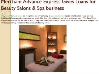 M?r?h?nt Adv?n?? Ex?r??? Gives Loans for Beauty Salons & Spa business