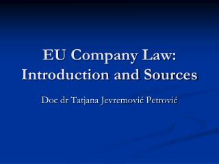 EU Company Law: Introduction and Sources