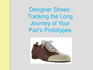 Tracking the Long Journey of Your Pair's Prototypes