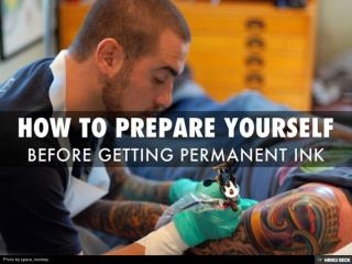 Before Getting Permanent Ink How to Prepare Yourself