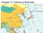 Chapter 11: Cultures of East Asia