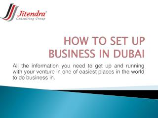 How to Set-up Business in Dubai