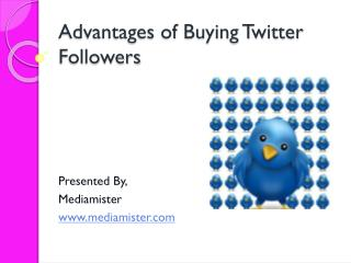 Advantages of Buying Twitter Followers