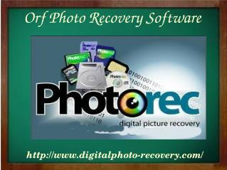 Steps to Easily Recover deleted Orf Photos