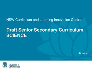 Draft Senior Secondary Curriculum SCIENCE