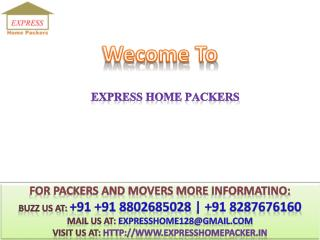 Packers and Movers Delhi @#  91 8802685028 #Express Home Packers