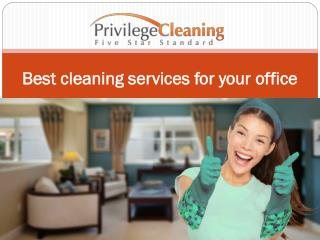 Best cleaning services for your office
