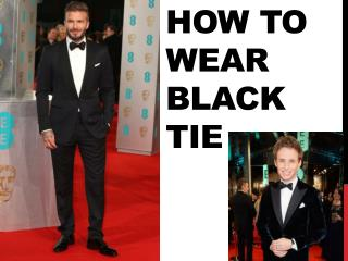 How to Wear Black Tie