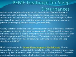 PEMF Treatment for Sleep Disturbances
