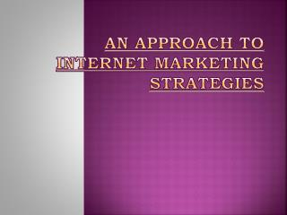 An Approach To Internet Marketing Strategies