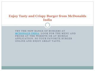 Enjoy Tasty and Crispy Burger from McDonalds India