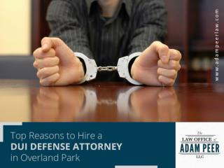 DUI Defense Attorney in Overland Park to Minimize Consequences