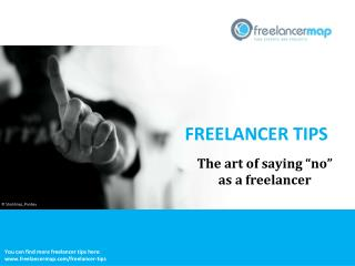 "The art of saying ""no"" as a freelancer"